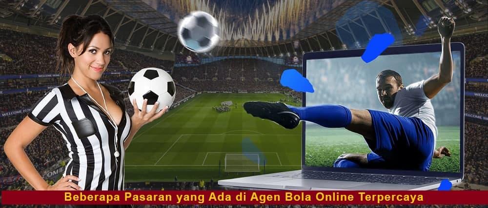 Beberapa Pasaran yang Ada di Agen Bola Online Terpercaya